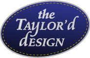 The Taylor&#039;d Design