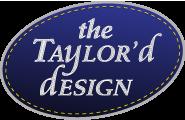 The Taylor'd Design